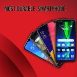 Most Durable smartphone